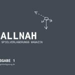 Ballnah – Das Spielverlagerung Magazin: Ausgabe 1