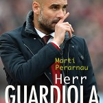 Rezension: Herr Guardiola von Martí Perarnau