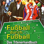 Unser Buch: Fußball Durch Fußball