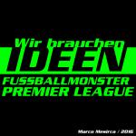 Das Fußballmonster Premier League – Wir brauchen Ideen
