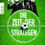 """Jetzt im Shop: """"Die Zeit der Strategen"""" von Tobias Escher"""